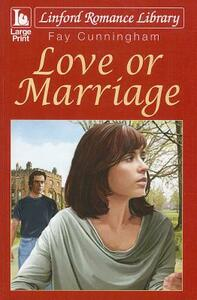Love Or Marriage - Fay Cunningham - cover