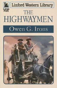 The Highwaymen - Owen G. Irons - cover