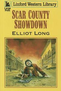 Scar County Showdown - Elliot Long - cover