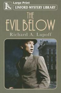 The Evil Below - Richard A. Lupoff - cover