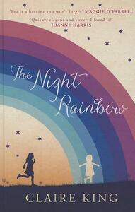 The Night Rainbow - Claire King - cover