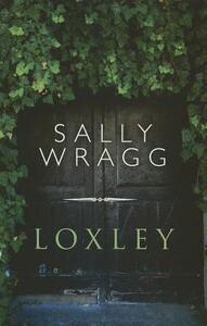Loxley - Sally Wragg - cover