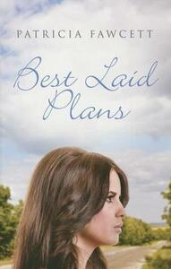 Best Laid Plans - Patricia Fawcett - cover