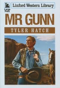 Mr Gunn - Tyler Hatch - cover