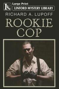 Rookie Cop - Richard A. Lupoff - cover