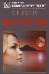Blood Moon - V. J. Banis - cover