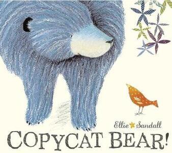 Copycat Bear - Ellie Sandall - cover