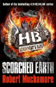 Henderson's Boys: Scorched Earth: Book 7 - Robert Muchamore - cover