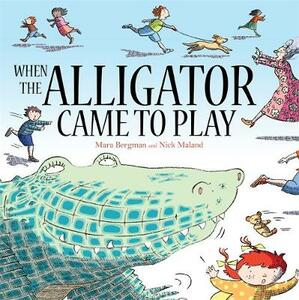 When the Alligator Came to Play - Mara Bergman - cover