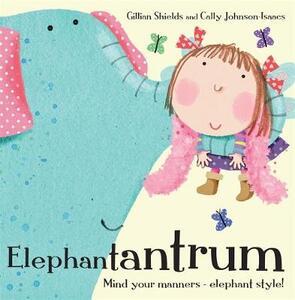 Elephantantrum! - Gillian Shields - cover