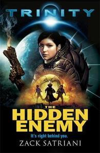 Trinity: The Hidden Enemy: Book 1 - Zack Satriani - cover