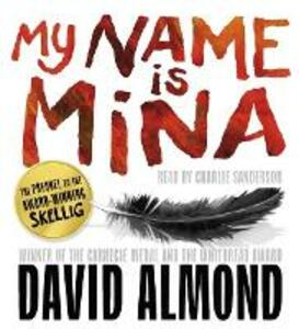 My Name is Mina - David Almond - cover
