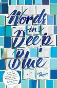 Words in Deep Blue - Cath Crowley - cover