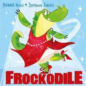 Frockodile - Jeanne Willis - cover