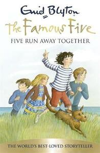 Famous Five: Five Run Away Together: Book 3 - Enid Blyton - cover