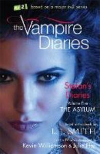 The Vampire Diaries: Stefan's Diaries: The Asylum: Book 5 - L. J. Smith - cover