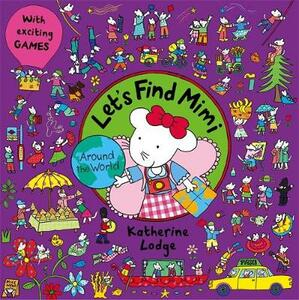 Let's Find Mimi: Around the World - Katherine Lodge - cover