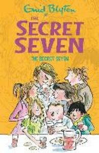 Secret Seven: The Secret Seven: Book 1 - Enid Blyton - cover
