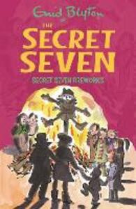 Secret Seven Fireworks: Book 11 - Enid Blyton - cover
