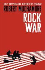 Rock War: Book 1 - Robert Muchamore - cover