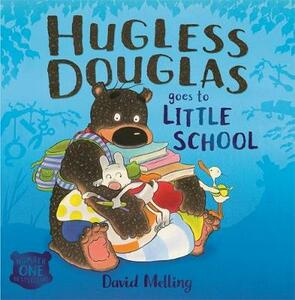 Hugless Douglas Goes to Little School - David Melling - cover