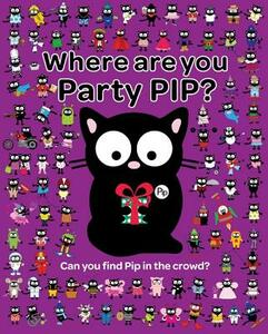 Where are You Party Pip? - Karen Bendy - cover