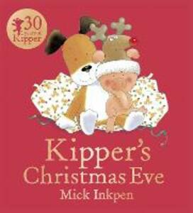 Kipper's Christmas Eve Board Book - Mick Inkpen - cover