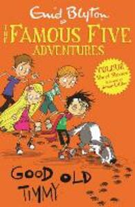 Famous Five Colour Short Stories: Good Old Timmy - Enid Blyton - cover