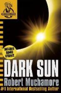 CHERUB: Dark Sun and other stories - Robert Muchamore - cover