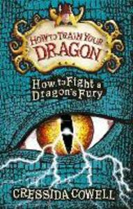 How to Train Your Dragon: How to Fight a Dragon's Fury: Book 12 - Cressida Cowell - cover