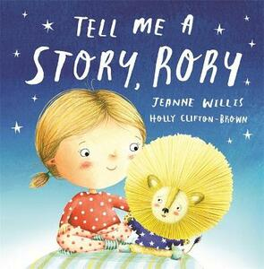 Tell Me a Story, Rory - Jeanne Willis - cover