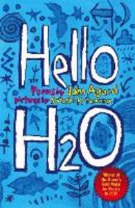 Hello H2O - John Agard - cover
