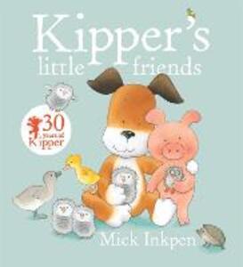 Kipper: Kipper's Little Friends - Mick Inkpen - cover