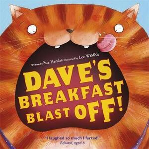 Dave's Breakfast Blast Off! - Sue Hendra - cover