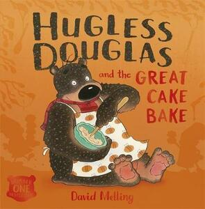Hugless Douglas and the Great Cake Bake - David Melling - cover
