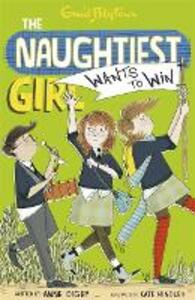 The Naughtiest Girl: Naughtiest Girl Wants To Win: Book 9 - Anne Digby - cover