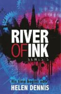 River of Ink: Genesis: Book 1 - Helen Dennis - cover