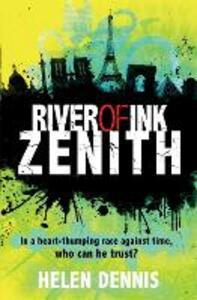 River of Ink: Zenith: Book 2 - Helen Dennis - cover