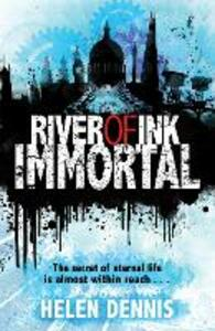 River of Ink: Immortal: Book 4 - Helen Dennis - cover