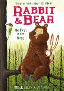 Rabbit and Bear: The Pest in the Nest: Book 2 - Julian Gough - cover