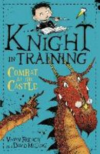 Knight in Training: Combat at the Castle: Book 5 - Vivian French - cover