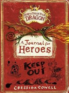 How to Train Your Dragon: A Journal for Heroes - Cressida Cowell - cover
