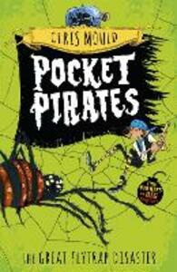Pocket Pirates: The Great Flytrap Disaster: Book 3 - Chris Mould - cover