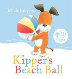 Kipper's Beach Ball - Mick Inkpen - cover