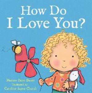 How Do I Love You? - Caroline Jayne-Church - cover