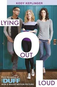 Hamilton High: Lying Out Loud: From the author of The DUFF - Kody Keplinger - cover