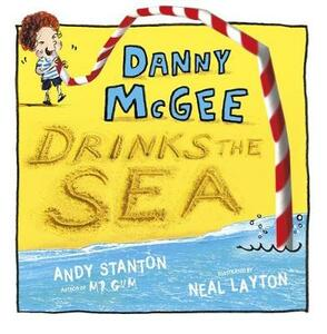 Danny McGee Drinks the Sea - Andy Stanton - cover