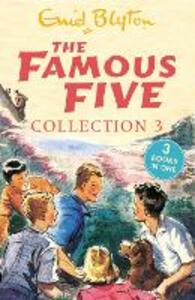 The Famous Five Collection 3: Books 7-9 - Enid Blyton - cover