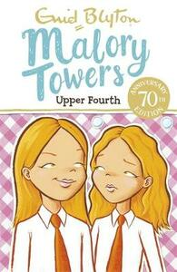 Malory Towers: Upper Fourth: Book 4 - Enid Blyton - cover