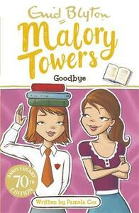 Malory Towers: Goodbye: Book 12 - Enid Blyton - cover